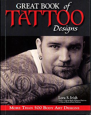 KDES-1418, Great Book of Tattoo Designs by Lora S. Irish