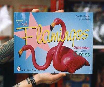 Splendor on the Grass The Original Pink Flamingos